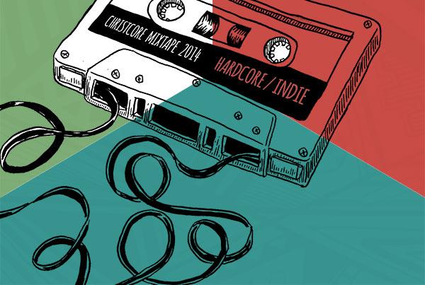 ChristCore Mixtape 2014
