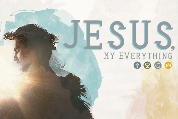 Jesus, My Everything