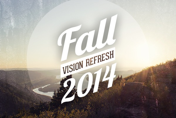 Fall Vision Refresh